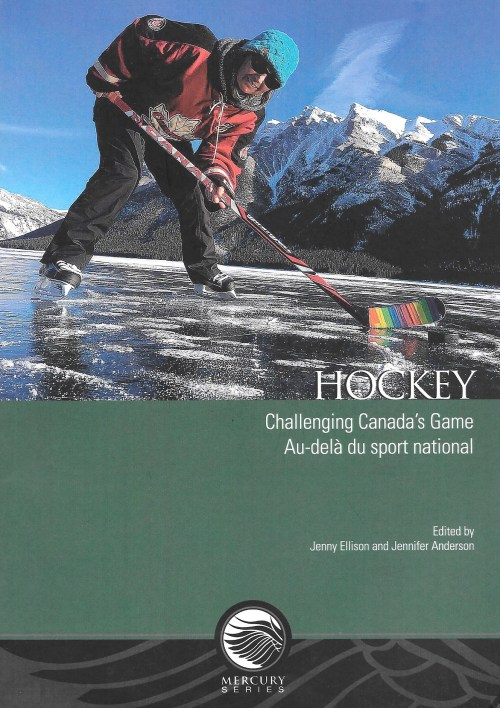 Hockey. Challenging Canada's Game. Au-delà du sport national, 2018, couverture