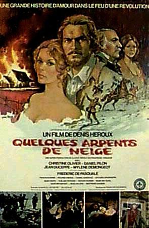 Denis Héroux, Quelques arpents de neige, film, 1972, affiche
