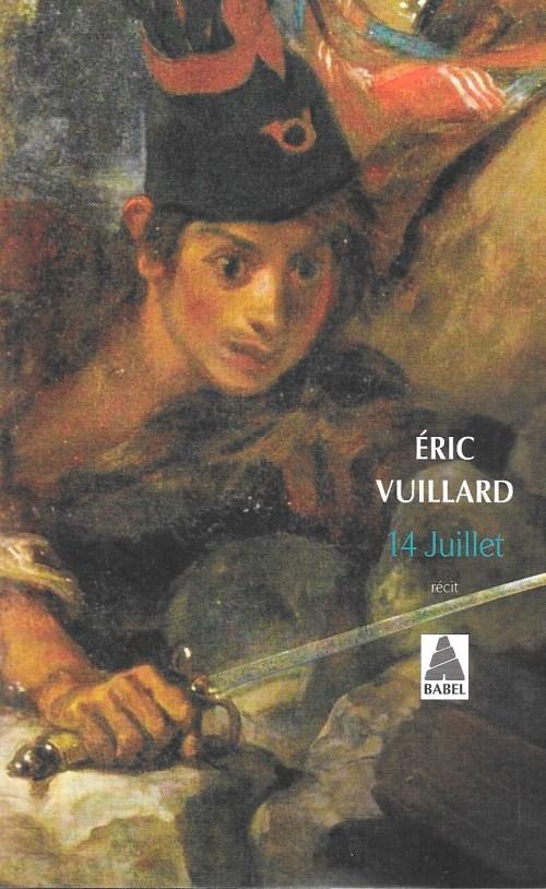 Éric Vuillard, 14 juillet, éd. 2018, couverture