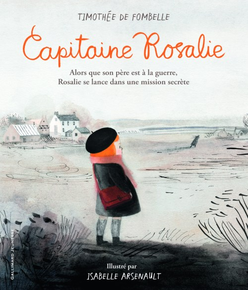Timothée de Fombelle, Capitaine Rosalie, 2018, couverture