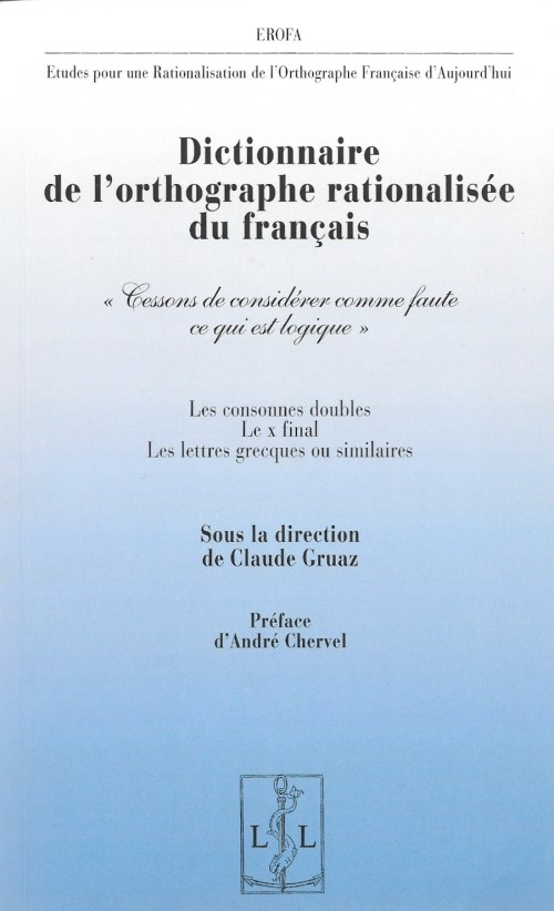 Dictionnaire de l'orthographe rationalisée du français, 2018, couverture
