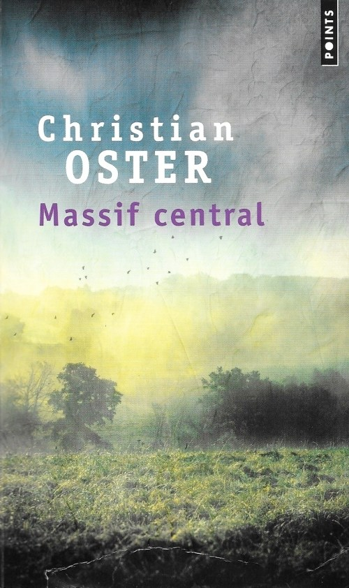 Christian Oster, Massif central, éd. de 2019, couverture