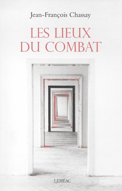 Jean-François Chassay, les Lieux du combat, 2019, couverture