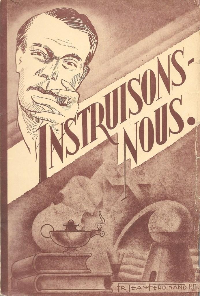 Frère Jean-Ferdinand, f.m., Instruisons-nous, 1945, couverture