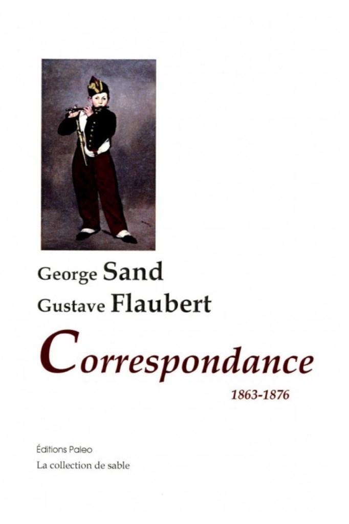 George Sand et Gustave Flaubert, Correspondance 1863-1876, éd. de 2011, couverture