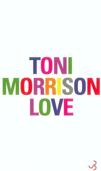 Toni Morrison, Love, éd. de 2004, couverture