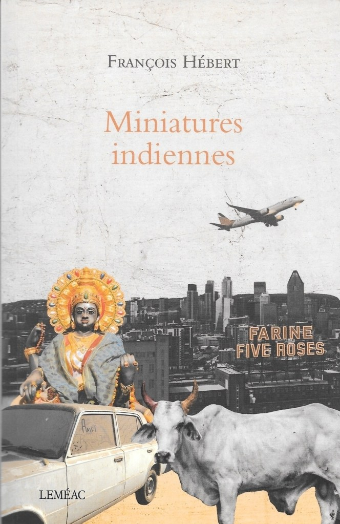 François Hébert, Miniatures indiennes, 2019, couverture