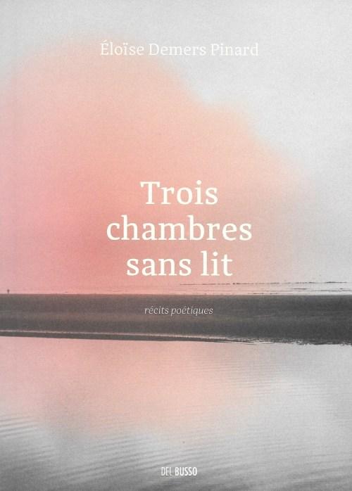 Éloïse Demers Pinard, Trois chambres sans lit, 2019, couverture