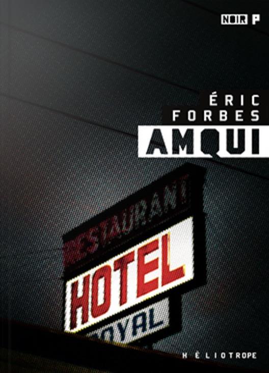 Éric Forbes, Amqui, 2017, couverture