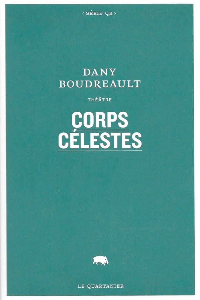 Dany Boudreault, Corps célestes, 2020, couverture