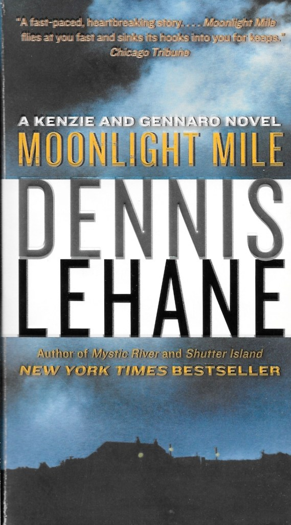 Dennis Lehane, Moonlight Mile, éd. de 2011, couverture