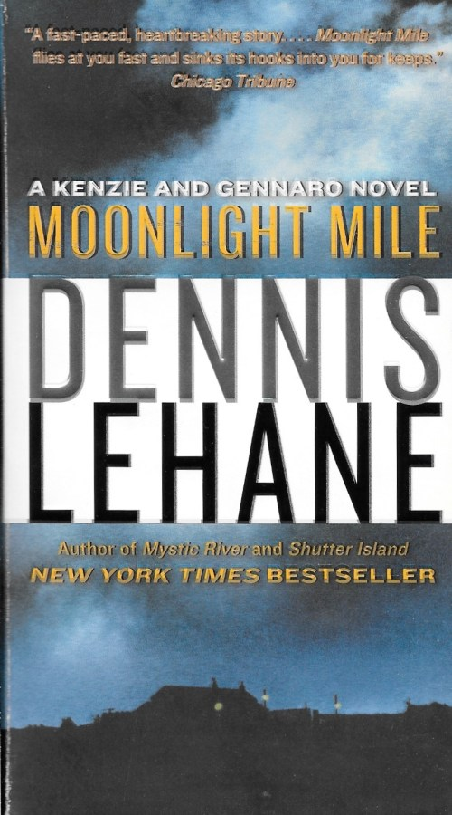 Dennis Lehane, Moonlight Mile, éd. de 2011, couverture