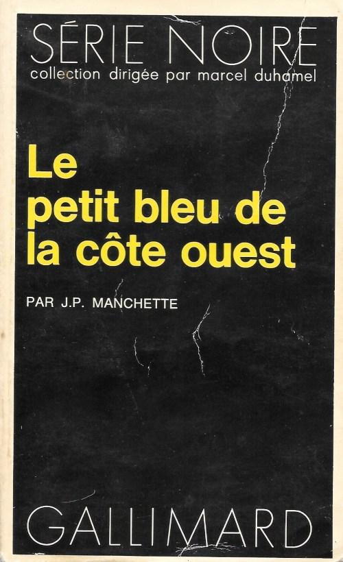 Jean-Patrick Manchette, le Petit Bleu de la côte ouest, 1976, couverture