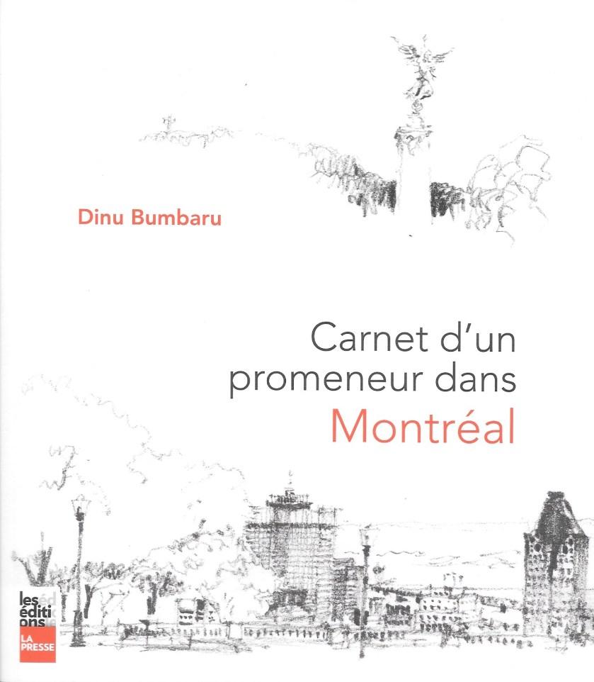 Dinu Bumbaru, Carnet d'un promeneur dans Montréal, 2020, couverture