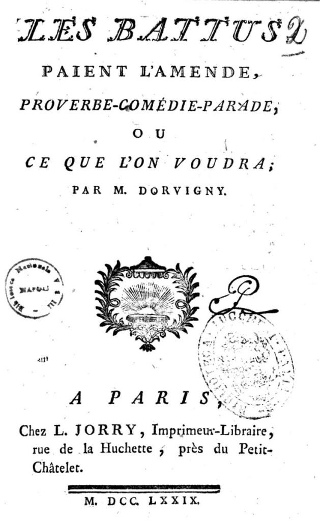 Dorvigny, Les battus paient l'amende. Proverbe-comédie-parade ou ce l'on voudra, 1779, page de titre