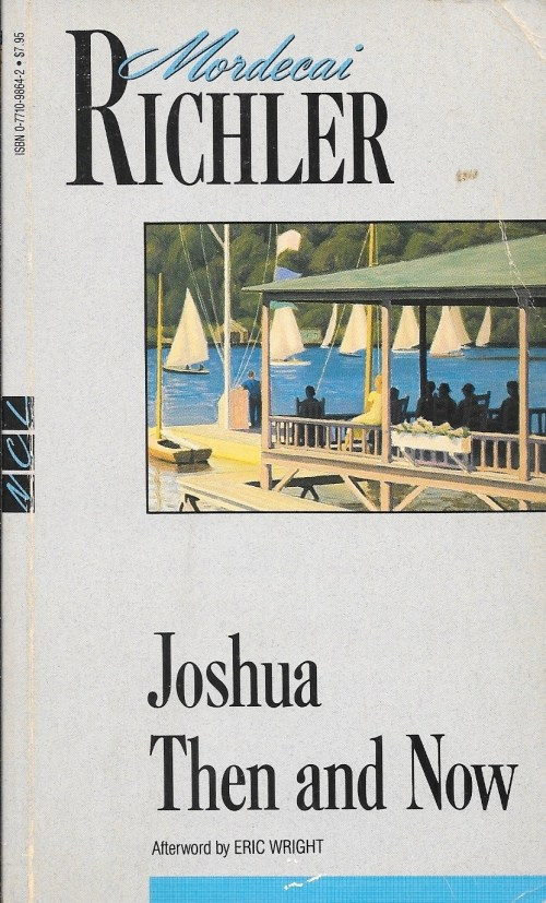 Mordecai Richler, Joshua Then and Now, éd. de 1993, couverture