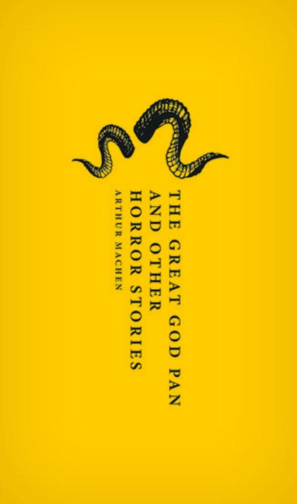 Arthur Machen, The Great God Pan and Other Horror Stories, éd. de 2018, couverture