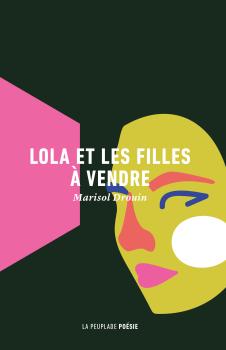Marisol Drouin, Lola et les filles à vendre, 2020, couverture
