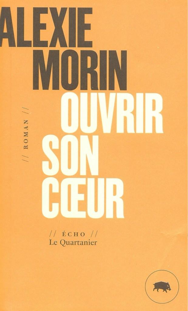 Alexie Morin, Ouvrir son cœur, éd. de 2020, couverture