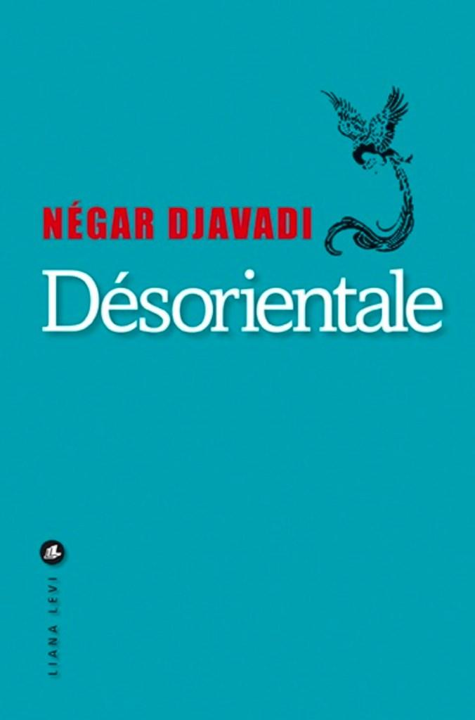 Négar Djavadi, Désorientale, 2016, couverture