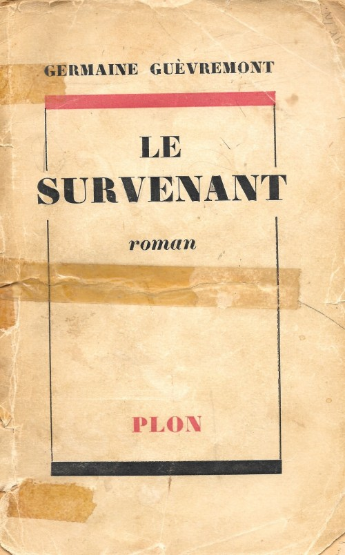 Germaine Guèvremont, le Survenant, éd. de 1954, couverture