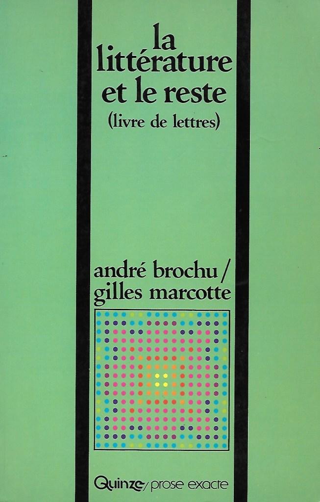 André Brochu et Gilles Marcotte, la Littérature et le reste, 1980, couverture