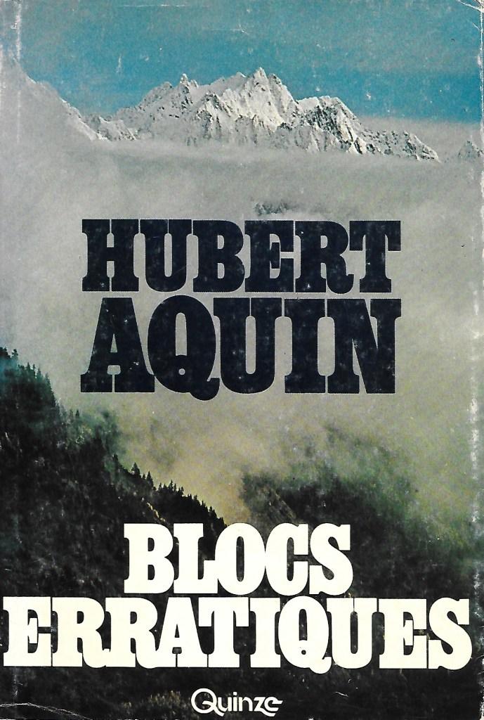 Hubert Aquin, Blocs erratiques, 1977, couverture