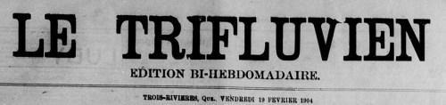 Logo du journal le Trifluvien, 1904