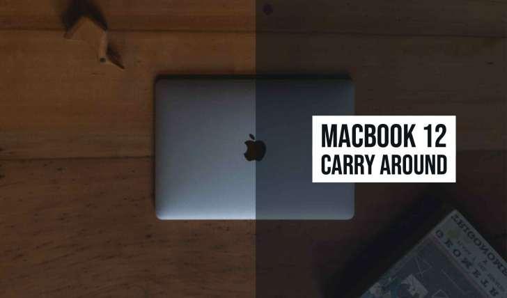MacBook 12インチが持ち歩く(持ち運び)なら最高と言える3つ理由。