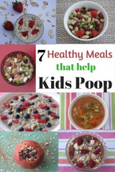 Do you have a constipated child? These 7 meals that help children poop are rich in fiber, quick to make, delicious, and nutritious. Make them NOW!