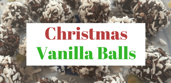 Healthy, tasty and kid-friendly Christmas vanilla balls