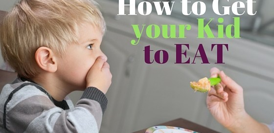 How to get your kid to eat