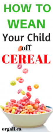 How to wean off cereal