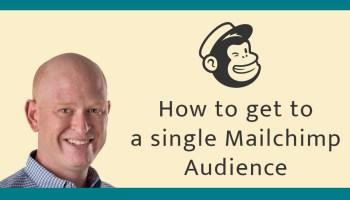 Combine Mailchimp audiences