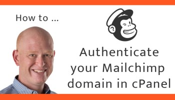 How to authenticate your Mailchimp sending domain in cPanel