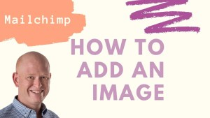 How to add an image in the new Mailchimp email builder