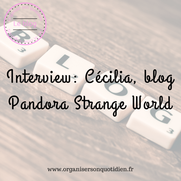 Interview : blog Pandora Strange World