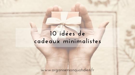10 idées de cadeaux minimalistes