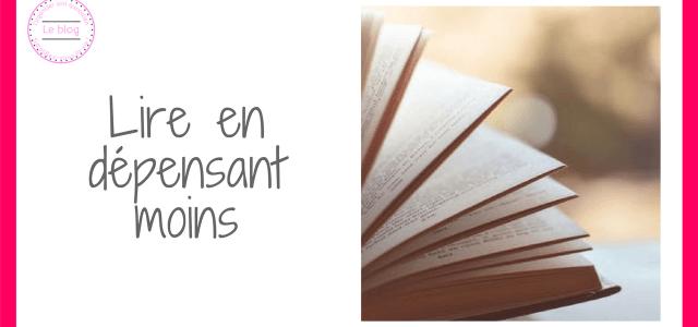 Lire en dépensant moins