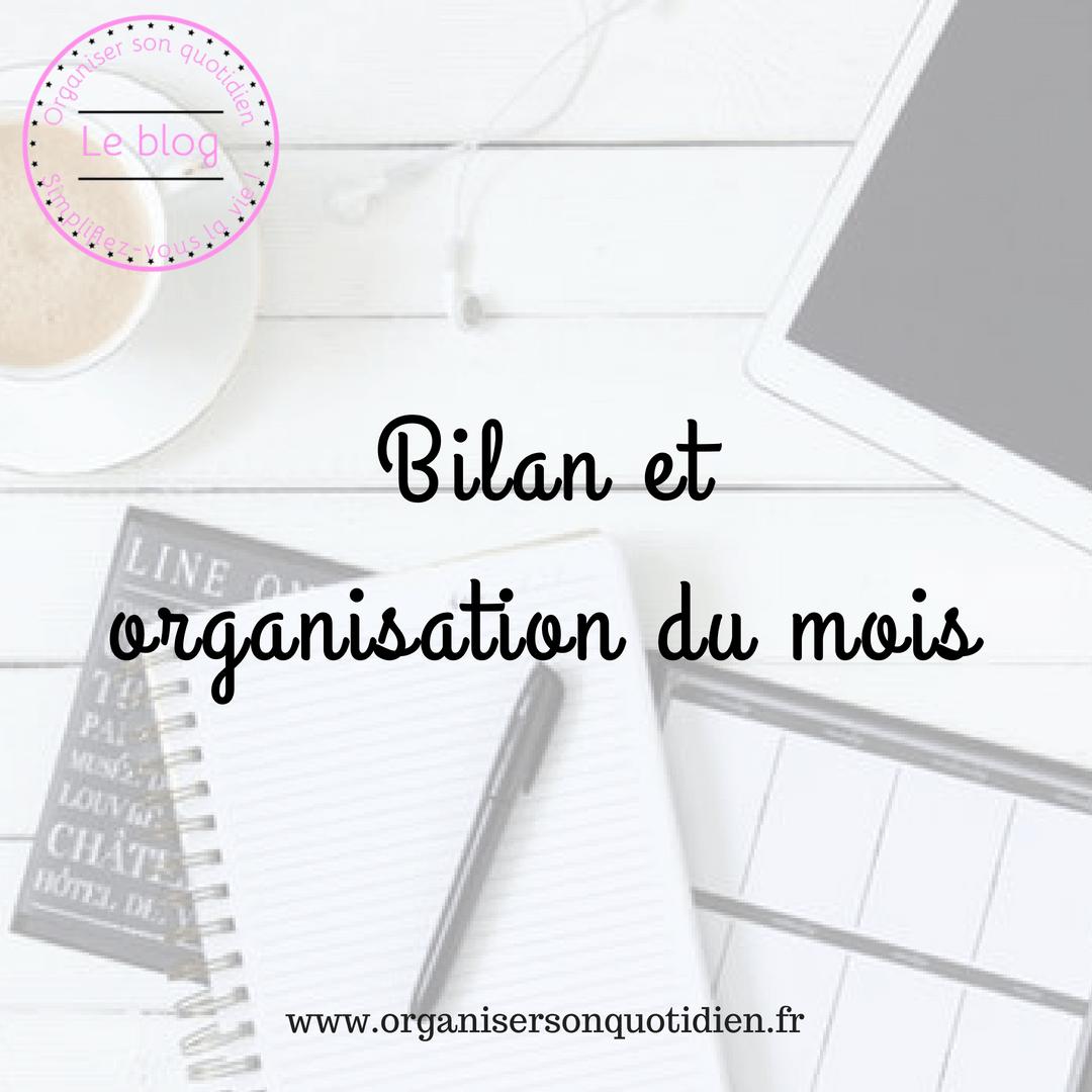Bilan et organisation du mois – Mes astuces