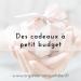 cadeaux-a-petit-budget