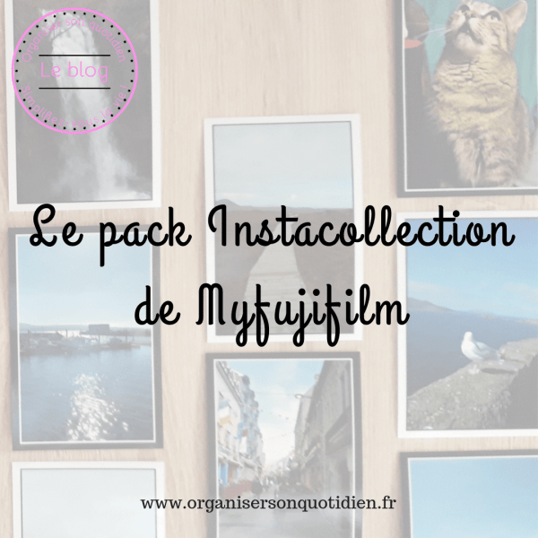 J'ai testé : le pack Instacollection de MyFujifilm