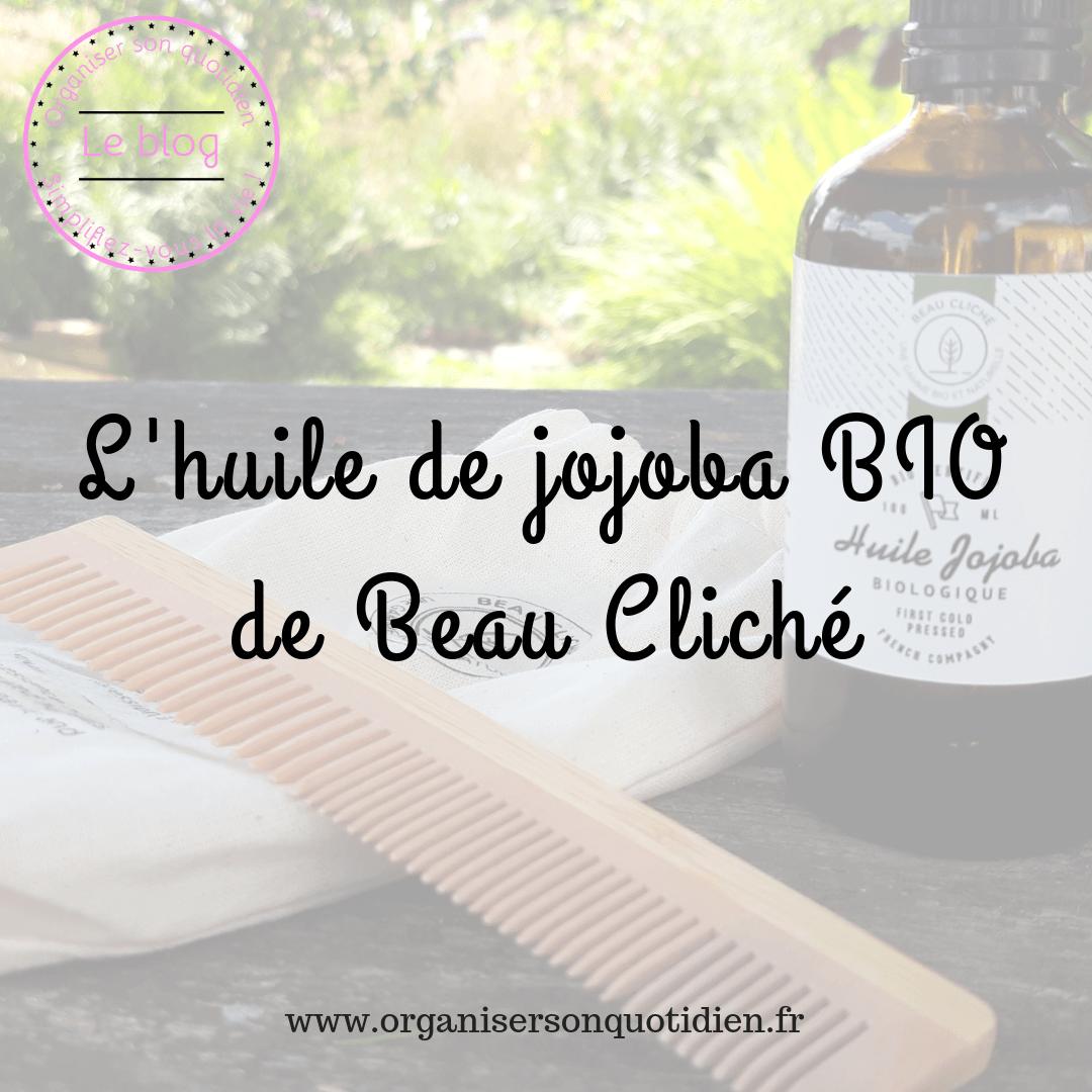 L'huile de jojoba BIO de Beau Cliché