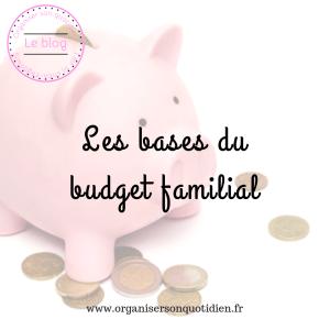 Les bases du budget familial