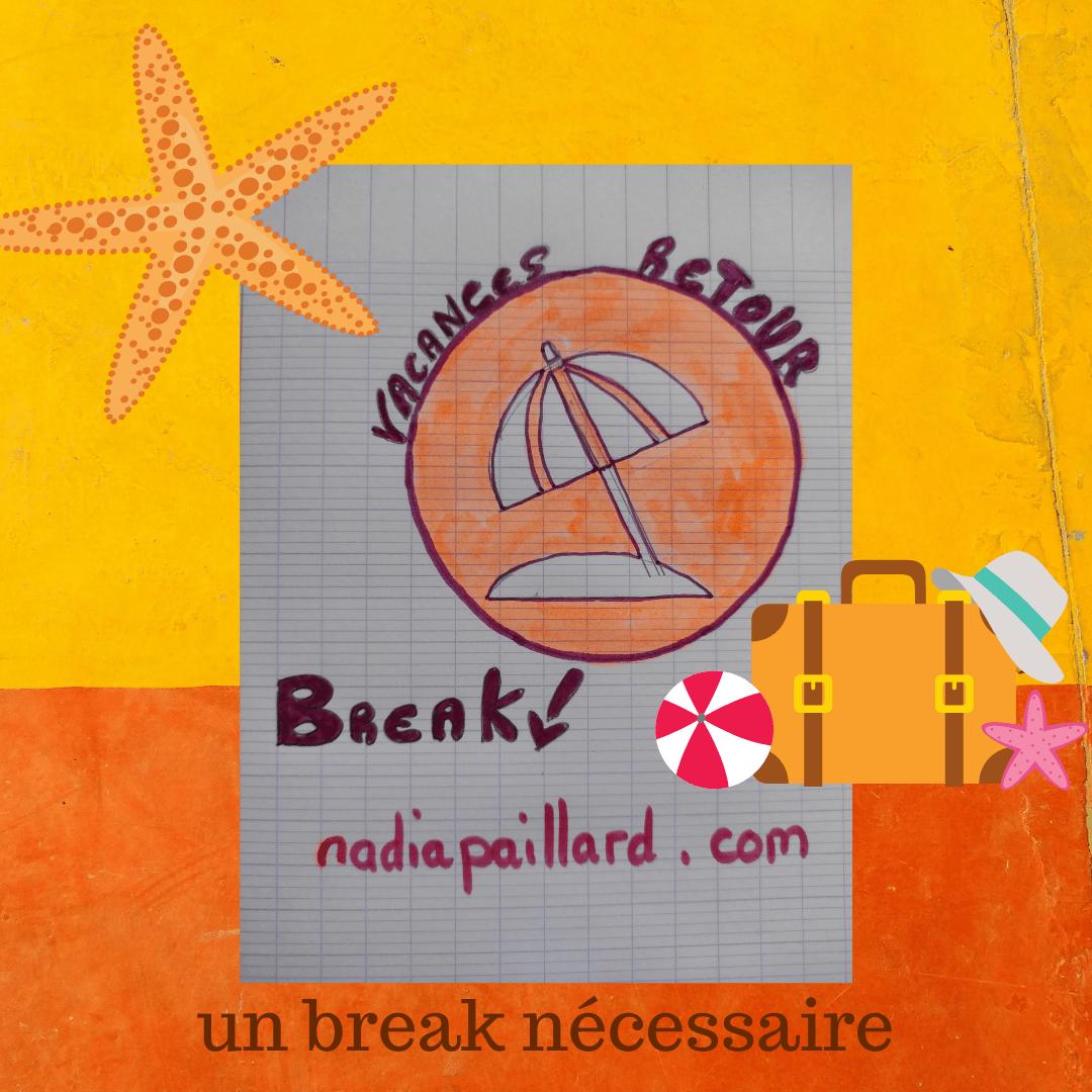Article «Vacances un break nécessaire» sur mon blog dédié à l'épanouissement personnel.