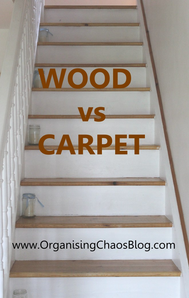 OrganisingChaosBlog - Wood vs Carpet