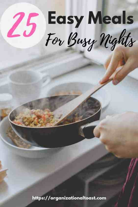 easy meals for busy nights
