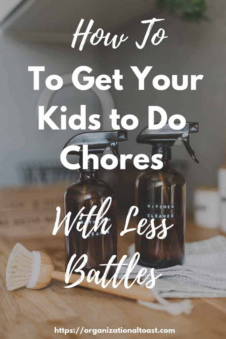 how to get your kids to do chores | why your kids need chores
