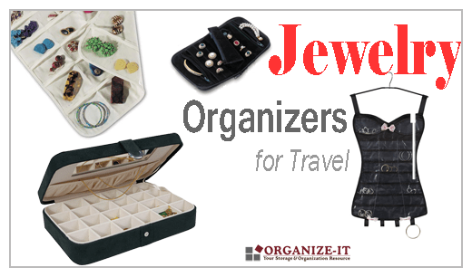 Jewelry Organizers For Travel Organize It Blog