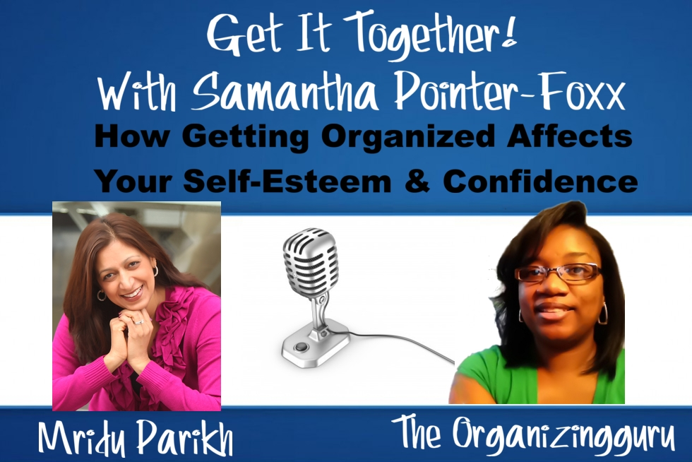 GIT Podcast #012 – How Getting Organized Affects Your Self-Esteem